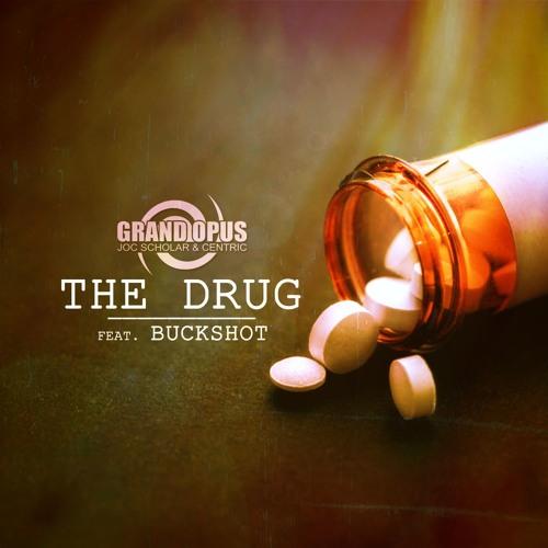 """The Drug"" feat. Buckshot & DJ Slomotion"