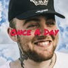 Once A Day - Mac Miller