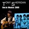 01.Tony Sheridan live in Mexico 2009