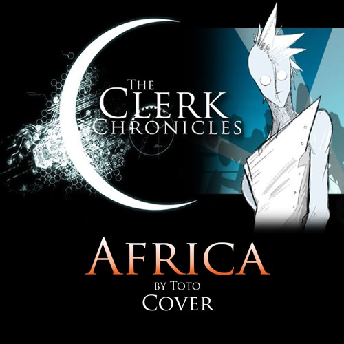 The Clerk - Africa - Toto Cover