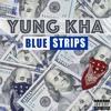 Yung Kha - Blue Strips