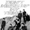 'Tempo' ~EXO 엑소 {Don't Mess Up My Tempo}