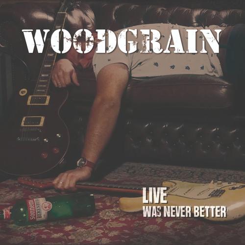 Live was never better by Woodgrain (Bluesrockband NL)