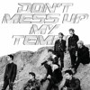 'Damage' ~EXO 엑소 {Don't Mess Up My Tempo} Mp3
