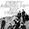 '닿은 순간' (Ooh La La La)~EXO 엑소 {Don't Mess Up My Tempo} Mp3