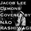 Jacob Lee - Demons (Philosophical Sessions / NAO KASHIWAGI Cover)