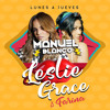 Leslie Grace, Farina - Lunes a Jueves (Manuel Blanco Dj Extended Edit 2018) Portada del disco