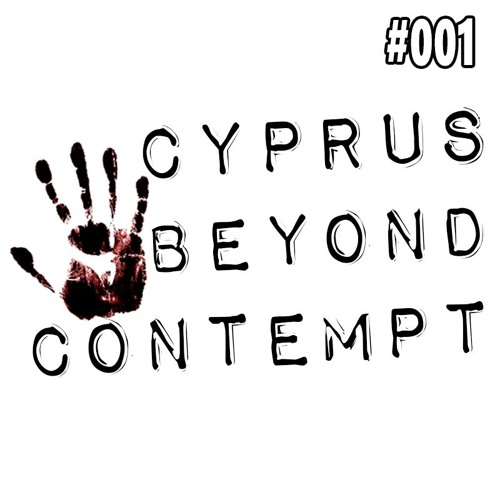 Cyprus BEYOND CONTEMPT intro and case summary