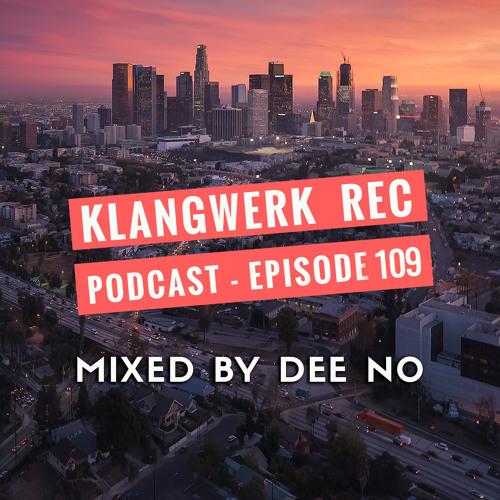 Klangwerk Radio Show - EP109  - Dee No