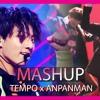 EXO & BTS - TEMPO x ANPANMAN (KPOP MASHUP) by ThaMonkeySquad