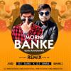 Morni Banke - Guru Randhawa (Remix) Dj Suru X Dj Omax
