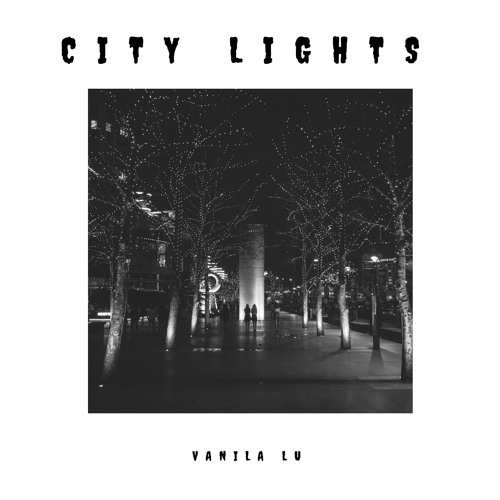 City Lights - Vanila Lu