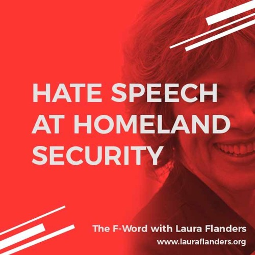 F-Word:  Hate Speech at Homeland Security