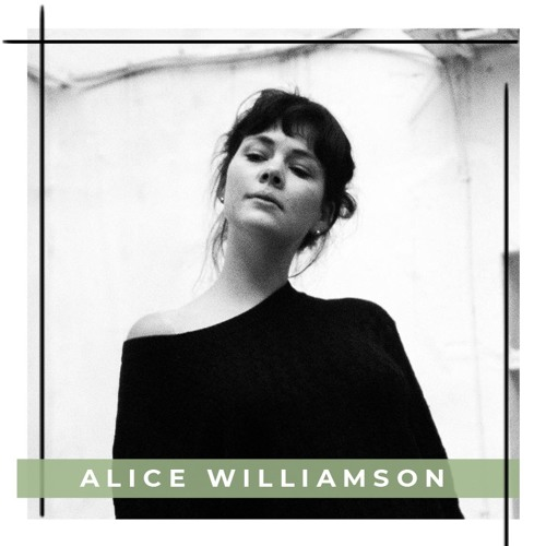 Dancer, Creative, Director Alice Williamson - Podcast Episode 30 im sisterMAG Radio