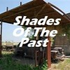 Shades Of The Past - Lyrics by Tony & Riff - Featuring Riff Beach