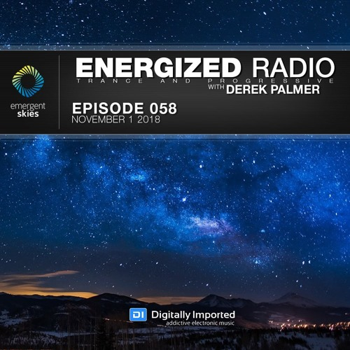 Energized Radio 058 With Derek Palmer [November 1 2018]