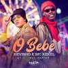 Kevinho E Mc Kekel - O Bebe - By Dj Red Pepper Portada del disco
