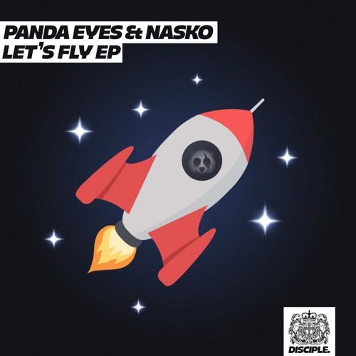 Panda Eyes, Nasko - Let's Fly 2018 [EP]