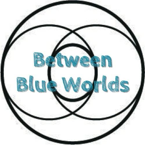 Between Blue Worlds