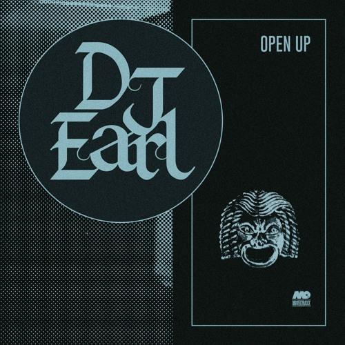 DJ EARL - Open Up [MTXLT160]