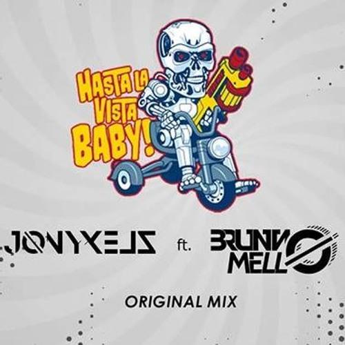 JONYXELZ, Bruno Mello - Hasta La Vista Baby (Original Mix)