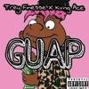 Trey Finesse X Kvng Ace - Guap (Prod By. Ice Krim