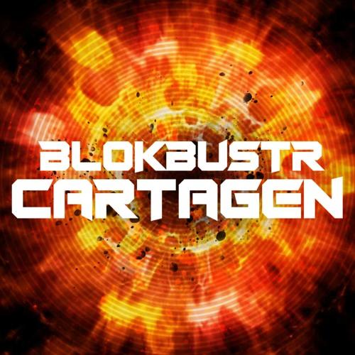 BLOKBUSTR - Cartagen (Original Mix)