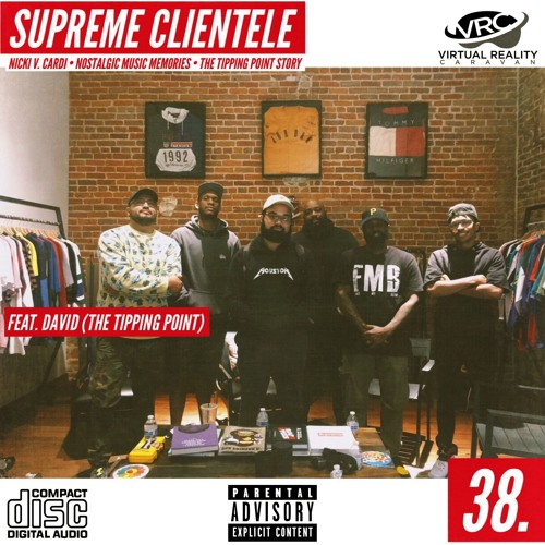 Episode 38 - Supreme Clientele (feat. David of The Tipping Point)