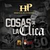 Cosas De La Clica(En Vivo)- Herencia de Patrones Ft. Legado 7 y Fuerza Regida Portada del disco