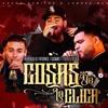 Cosas De La Clica - Herencia De Patrones Ft. Legado 7 Y Fuerza Regida 2018 Exclusivo! Portada del disco