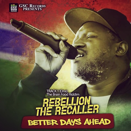 Rebellion The Recaller - Better Days Ahead