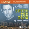 Speed The Plow (Part One of Two)