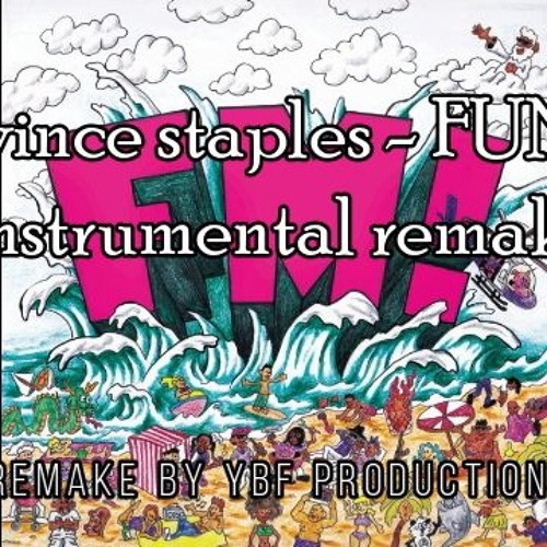 Vince Staples - FUN! Instrumental (Remake by YBF Productions