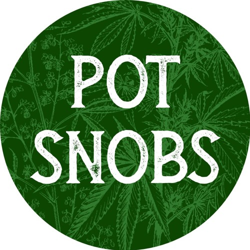Pot Snobs And Green Source Gardens Crossover (E26)