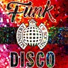 Ministry Of Sound - Funk Disco Mix