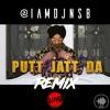 Putt Jatt Da - Diljit Dosanjh - Remix By DJ NSB
