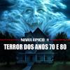 Nível Épico 11 – Filmes de Terror dos Anos 70 e 80