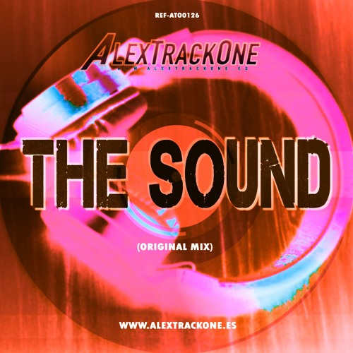 Free Download) ALEXTRACKONE - THE SOUND (ORIGINAL MIX