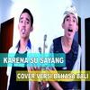 KARENA SU SAYANG Versi Bali RobhiTranzad Cover