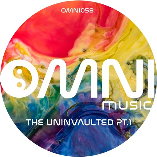 OUT NOW: VARIOUS ARTISTS -  THE UNINVAULTED Pt 1 (Omni058)