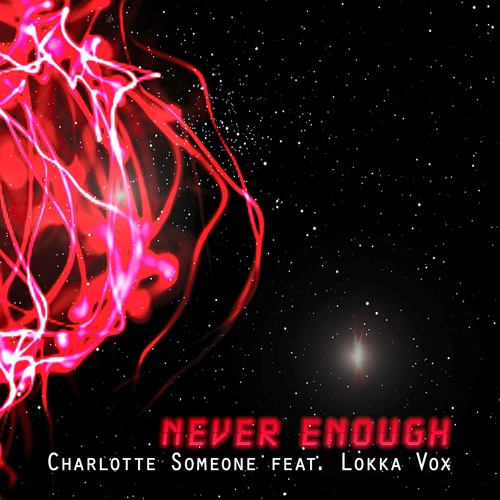 Never Enough (New mix, unmastered)