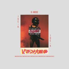 K-MODE (Original Mix)