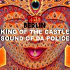 King of the castle X Sound of da police (Red Berlin remix)