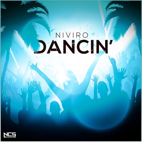 NIVIRO - Dancin' [NCS Release]