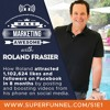 MMA.S1E1 - ATTRACT: How To Get 1 Million Followers On Facebook In 8 Months with ROLAND FRASIER