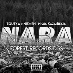 Zgutka x Niemen - NARA prod. KazaiBeatz (Forest Records Diss)