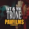 VT & YH - TRONE | Shot by PAVFILMS
