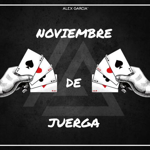 Alex Garcia' - Mix Noviembre De Juerga