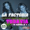 La Factoria - Todavia (Dj Fx Club Reloaded Mix) Puebla Mexico