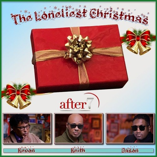 After 7 - The Loneliest Christmas